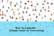 How To LinkedIn [Your Simple Guide To Using LinkedIn]